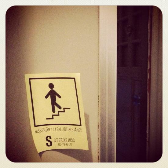Hissen avstängd!